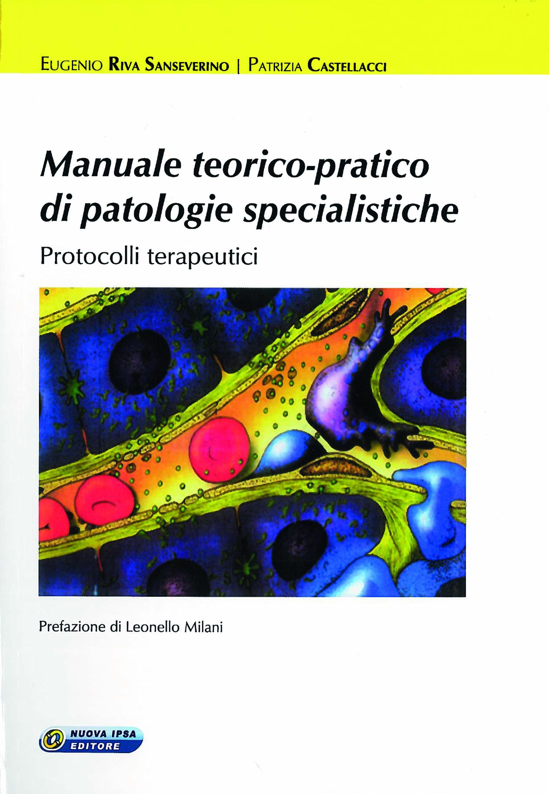 Manuale teorico-pratico di patologie specialistiche